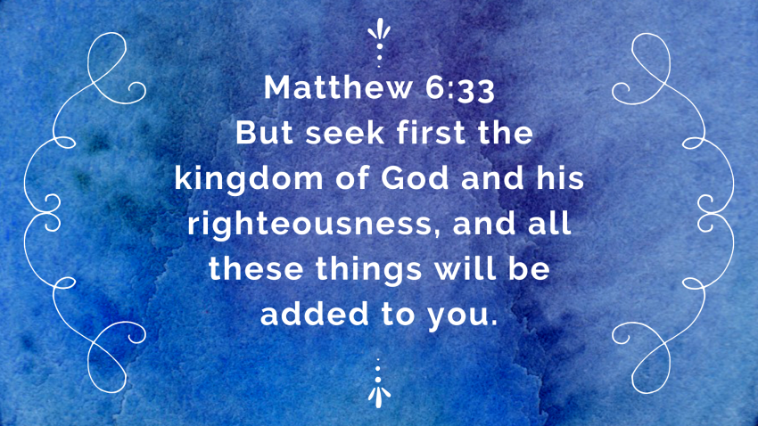Matthew 6:33/blessedbrownwren.com